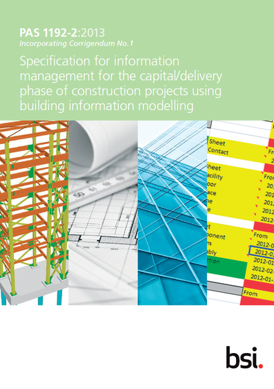 "The BSI document ""PAS 1192-2:2013 Specification for information management for the capital/delivery phase of construction projects using building information modelling"""